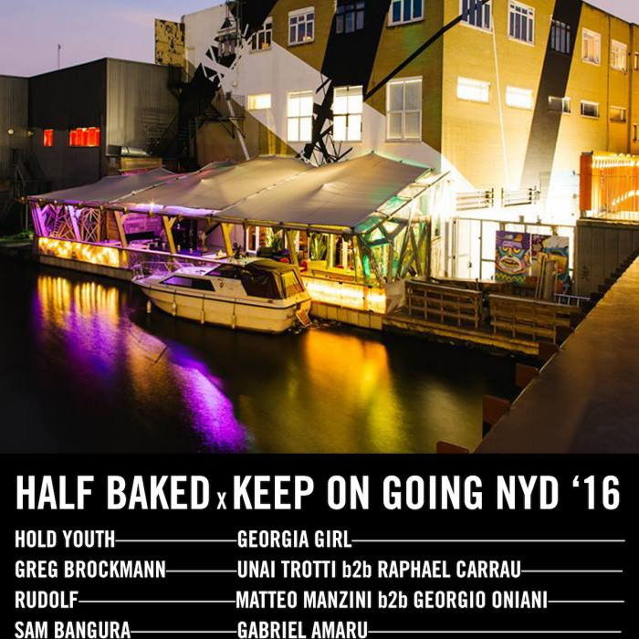 Half Baked x Keep On Going NYD Afterparty – 01.01.16