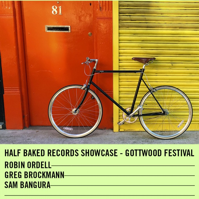 Half Baked Records Showcase at Gottwood Festival – 11.06.16