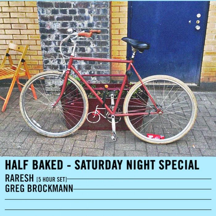 Half Baked w/ Raresh (5 Hour Set) – 06.08.16