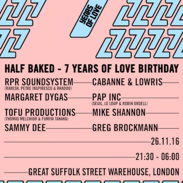 Half Baked's 7 Years of Love Birthday Celebration – 26.11.16