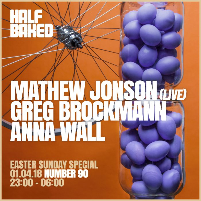 Half Baked Easter Sunday Special – 01.04.18